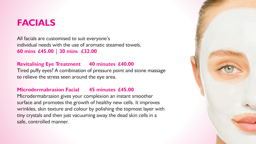 A Full Range of Customised Facials